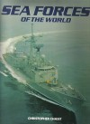 Sea Forces of the World - Christopher Chant