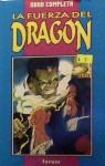 La fuerza del dragón: Obra completa (Dragon Lines USA #1-4) - Peter Quinones, Ron Lim, Santiago García