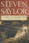 A Mist of Prophecies: A Novel of Ancient Rome (Novels of Ancient Rome) - Steven Saylor
