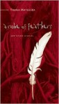 A Robe of Feathers: And Other Stories - Thersa Matsuura