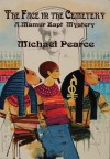 The Face in the Cemetery - Michael Pearce