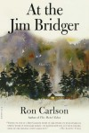 At the Jim Bridger: Stories - Ron Carlson