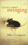 Going Down Swinging - Billie Livingston