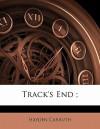 Track's End; - Hayden Carruth