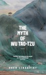 The Myth of Wu Tao-tzu - Sven Lindqvist