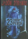 23 Crow's Perch - Jason Strange, Nelson Evergreen