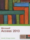New Perspectives on Microsoft Access 2013: Comprehensive - Joseph J. Adamski, Kathy T. Finnegan