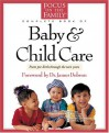 The Focus on the Family Complete Book of Baby and Child Care - Paul C. Reisser