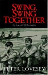 Swing, Swing Together - Peter Lovesey
