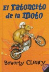 El Ratoncito De LA Moto / the Mouse and the Motorcycle (School & Library Binding) - Beverly Cleary