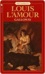 Galloway: The Sacketts - Louis L'Amour