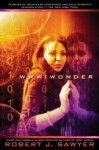 WWW: Wonder - Robert J. Sawyer