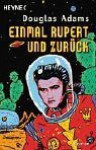Einmal Rupert und zurück - Douglas Adams
