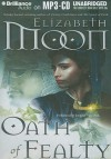 Oath of Fealty - Elizabeth Moon, Jennifer Van Dyck