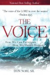 The Voice: How We Can Participate, How We Should Respond - Don Nori Sr.
