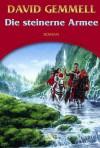 Die Steinerne Armee - David Gemmell, Irmhild Seeland