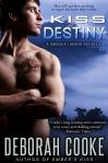 Kiss of Destiny (Dragonfire, #9c) - Deborah Cooke