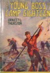 The Young Boss of Camp Eighteen - William K. Durr