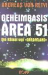 Geheimbasis Area 51 Die Ratsel Von Dreamland (Secret Area 51 The Enigma Of Dreamland) - Andreas von Rétyi
