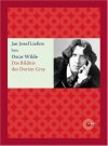 Das Bildnis des Dorian Gray - Oscar Wilde, Jan Josef Liefers, Ingrid Rein, Torsten Feuerstein