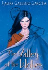 The Valley Of The Wolves - Laura Gallego García
