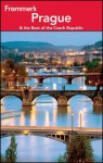 Frommer's Prague and the Best of the Czech Republic - Mark Baker