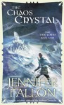 The Chaos Crystal - Jennifer Fallon