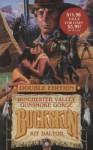 Winchester Valley/Gunsmoke Gorge (Buckskin Double Edition) - Kit Dalton