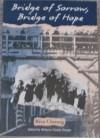 Bridge of Sorrow, Bridge of Hope - Riva Chirurg, Rebecca Fromer