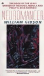 Neuromancer (Sprawl Trilogy, #1) - William Gibson