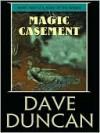 Magic Casement - Dave Duncan