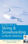 The Rough Guide to Skiing & Snowboarding in North America - Tam Leach, Christian Williams, Stephen Timblin
