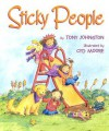 Sticky People - Tony Johnston, Cyd Moore