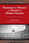Karamzin's Memoir on Ancient and Modern Russia: A Translation and Analysis - Richard Pipes, Nikolai Karamzin