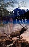 Spirit of the Lake (Paranormal Trilogy) - Paty Jager