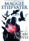 The Dream Thieves - Maggie Stiefvater