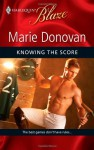 Knowing the Score (Harlequin Blaze, #530) - Marie Donovan