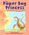 The Paper Bag Princess - Robert Munsch