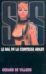 Le bal de la Comtesse Adler - Gérard de Villiers
