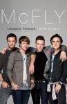 McFly - Unsaid Things...Our Story - Tom Fletcher, Danny Jones, Harry Judd, Dougie Poynter