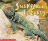 Snakes and Lizards (Science Emergent Readers) - Daniel Moreton, Pamela Chanko
