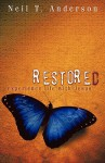 Restored - Experience Life with Jesus - Neil T. Anderson