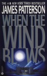 When the Wind Blows (Turtleback) - James Patterson