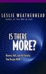 Is There More? - Leslie D. Weatherhead