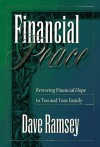 Financial Peace: Restoring Financial Hope to You and Your Family - Dave Ramsey, Sharon Ramsey