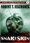 Snakeskin - Robert T. Jeschonek