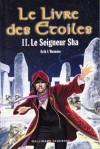 Le Seigneur Sha (Le Livre des Etoiles, #2) - Erik L'Homme