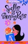 Spells & Sleeping Bags (Magic In Manhattan) - Sarah Mlynowski