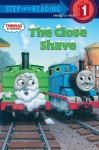 Thomas and Friends: The Close Shave (Thomas & Friends) (Step into Reading) - Wilbert Awdry, Richard Courtney
