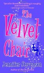 The Velvet Chair - Jennifer Stevenson
